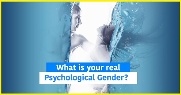 What is your real Psychological Gender?